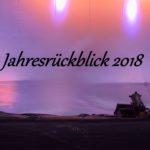 Jahresrückblick 2018 – Unsere Favoriten